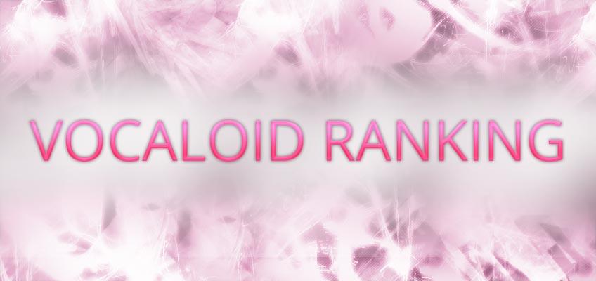 Vocaloid Ranking